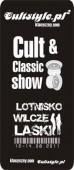 2 Cultstyle.pl Wilcze Laski już w ten weekend !!!